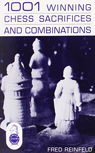9780879801113: 1001 Winning Chess Sacrifices and Combinations