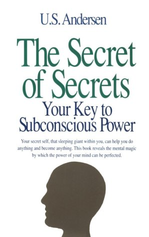 9780879801342: The Secret of Secrets: Your Key to Subconscious Power