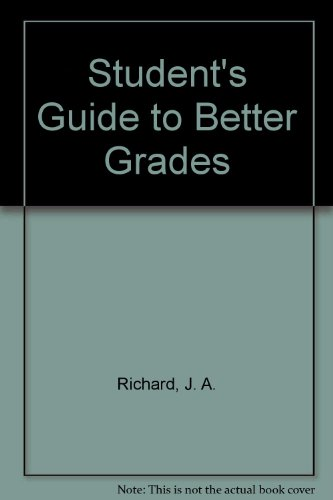 Student's Guide To Better Grades