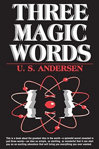 9780879801656: Three Magic Words: The Key to Power, Peace and Plenty