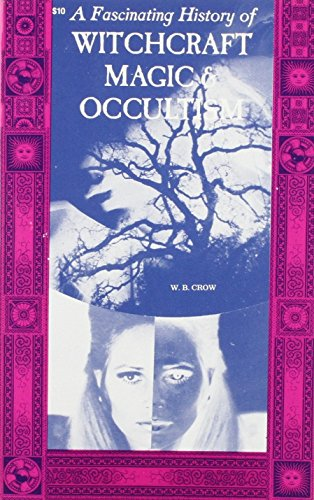 9780879801731: A Fascinating History of Magic, Witchcraft and Occultism