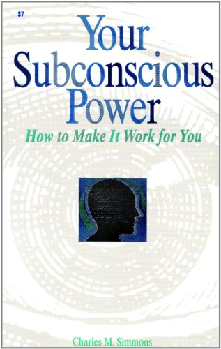 9780879801786: Your Subconscious Power: How to Make It Work for You