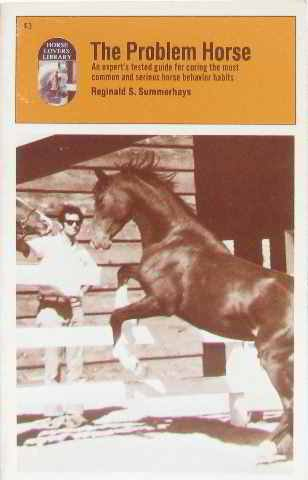 9780879802004: Problem Horses: Tested Guide for Curing the Most Common and Serious Horse Behavior Habits