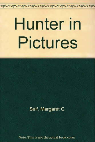 The Hunter in Pictures