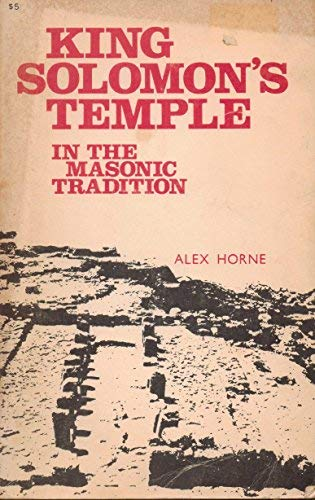 King Solomon's Temple in the Masonic Tradition