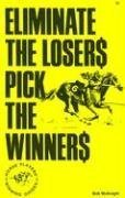 9780879803193: Eliminate the Losers