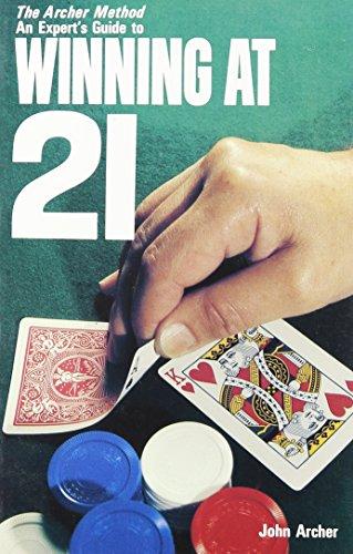 The Archer Method of Winning at 21: John Archer