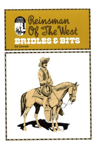 9780879803339: Reinsman of the West: Bridles and Bits