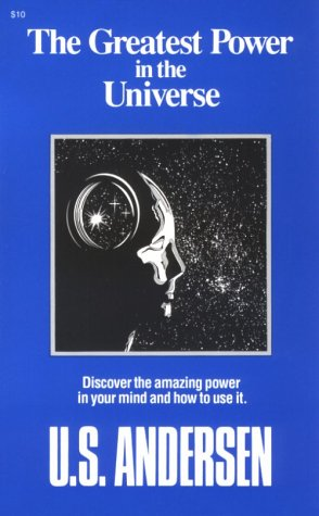 The Greatest Power in the Universe: U. S. Andersen