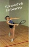 9780879803841: Racquetball for Women