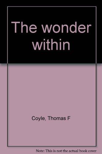 The wonder within: Coyle, Thomas F