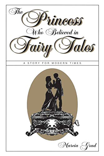 9780879804367: The Princess Who Believed in Fairy Tales: A Story for Modern Times