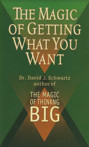 9780879804565: The Magic of Getting What You Want