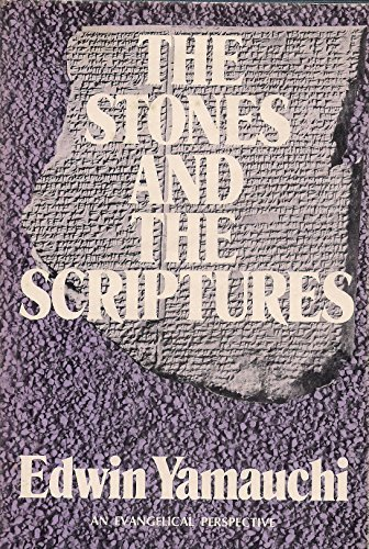9780879810023: The Stones and the Scriptures (Evangelical Perspectives)