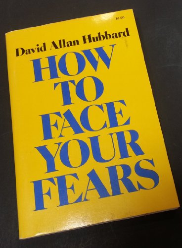 9780879810160: How To Face Your Fears