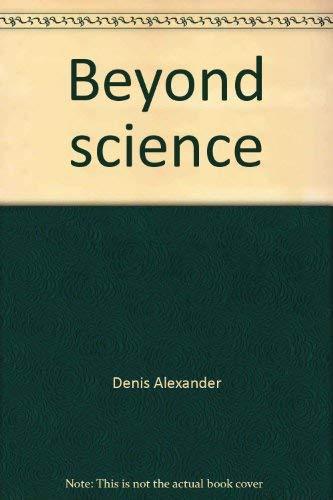 9780879810177: Beyond science