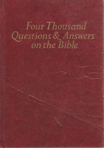 9780879810290: 4000 Questions and Answers on the Bible: Including Helps to Bible Study and New