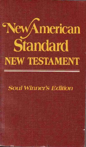 9780879810504: New American Standard New Testament: Soul Winner's Edition