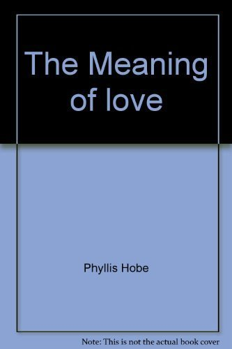 9780879810641: The Meaning of love