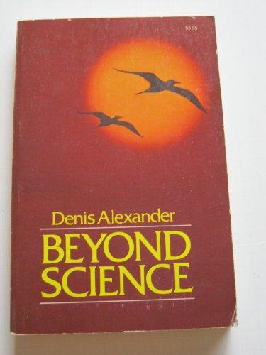 9780879810726: Beyond science