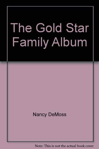 The Gold Star Family Album: DeMoss, Nancy &