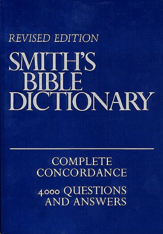 Smith's Bible Dictionary (0879814896) by Smith, William