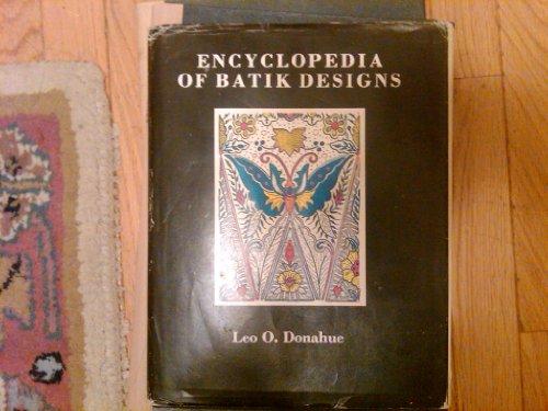 Encyclopedia of Batik Designs: Leo O. Donahue