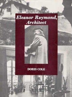 Eleanor Raymond: Architect: Cole, Doris