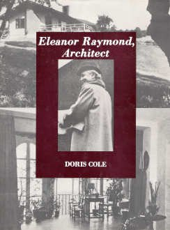 Eleanor Raymond: Architect
