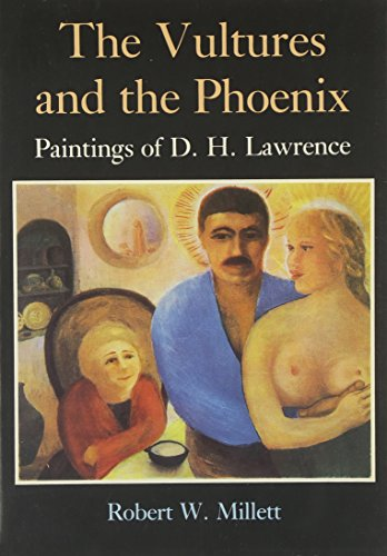 The Vultures and the Phoenix: A Study: Millet, Robert W.