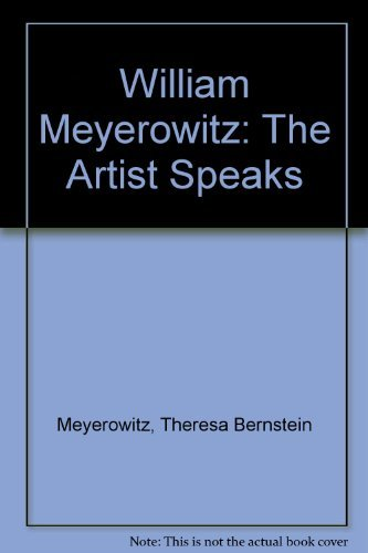 William Meyerowitz: The Artist Speaks
