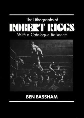 9780879825140: The Lithographs of Robert Riggs: With a Catalogue Raisonne