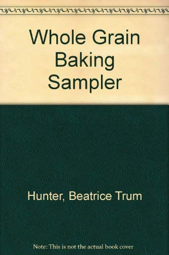 9780879830137: Baking sampler; breads, rolls, cookies, confections