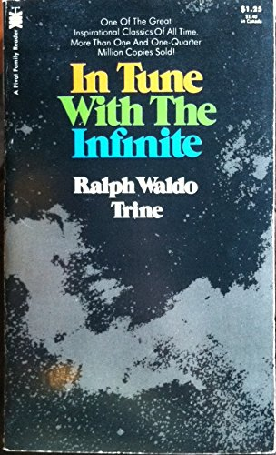 In Tune With the Infinite (Pivot Family: Trine, Ralph Waldo
