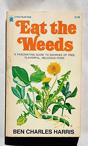 9780879830663: Eat the Weeds