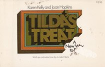 Tilda's treat: A new way to eat (0879830913) by Kelly, Karen