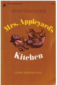 Mrs.Appleyard's Kitchen (Her The Mrs. Appleyard books: Louise Andrews Kent
