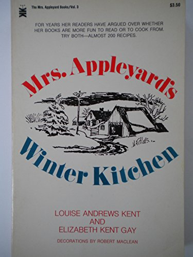 9780879830946: Mrs. Appleyard's Winter Kitchen (Their The Mrs. Appleyard books ; v. 3)