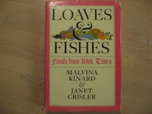 Loaves & Fishes: Food From Bible Times