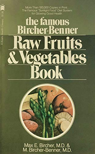 9780879831424: Bircher-Benner Raw Fruits and Vegetables Book
