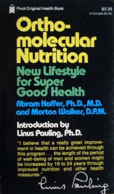 9780879831547: Ortho-Molecular Nutrition - New Lifestyle For Super Good Health