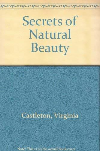 Secrets of Natural Beauty: Castleton, Virginia