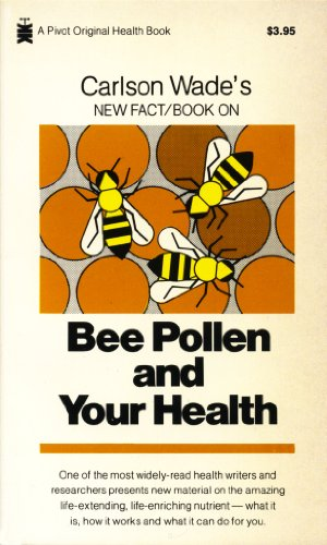 9780879831844: Bee Pollen and Your Health