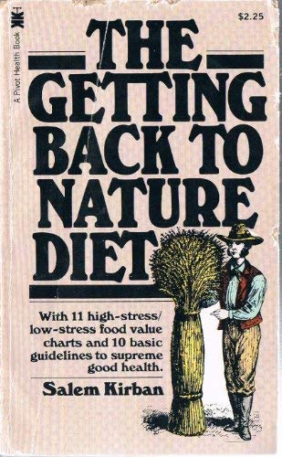 The getting back to nature diet (A: Kirban, Salem