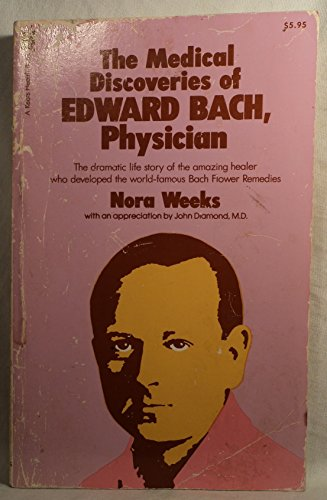 9780879831974: The medical discoveries of Edward Bach, physician (A Keats Health Book)