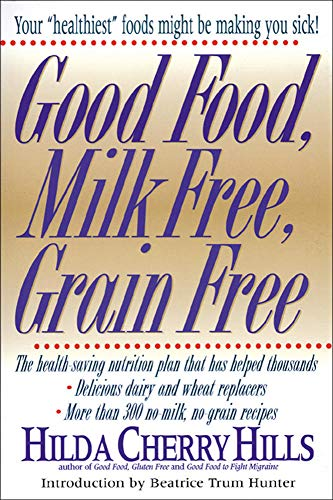 Good Food, Milk Free, Grain Free
