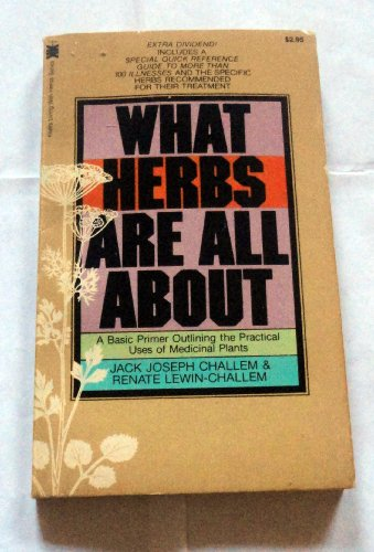 What Herbs Are All About (9780879832049) by Jack Challem