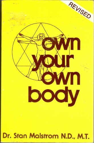 9780879832155: Own Your Own Body (Pivot Health Book)