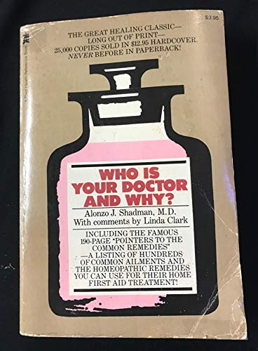9780879832278: Who Is Your Doctor and Why (A Pivot Health reference book)