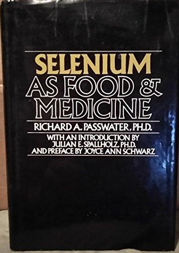 9780879832377: Selenium As Food and Medicine
